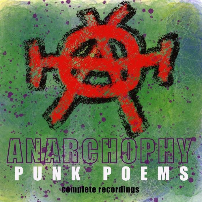 Anarchophy Punk Poems