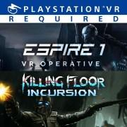 Thumbnail of Espire 1: VR Operative & Killing Floor: Incursion VR Bundle on PS4