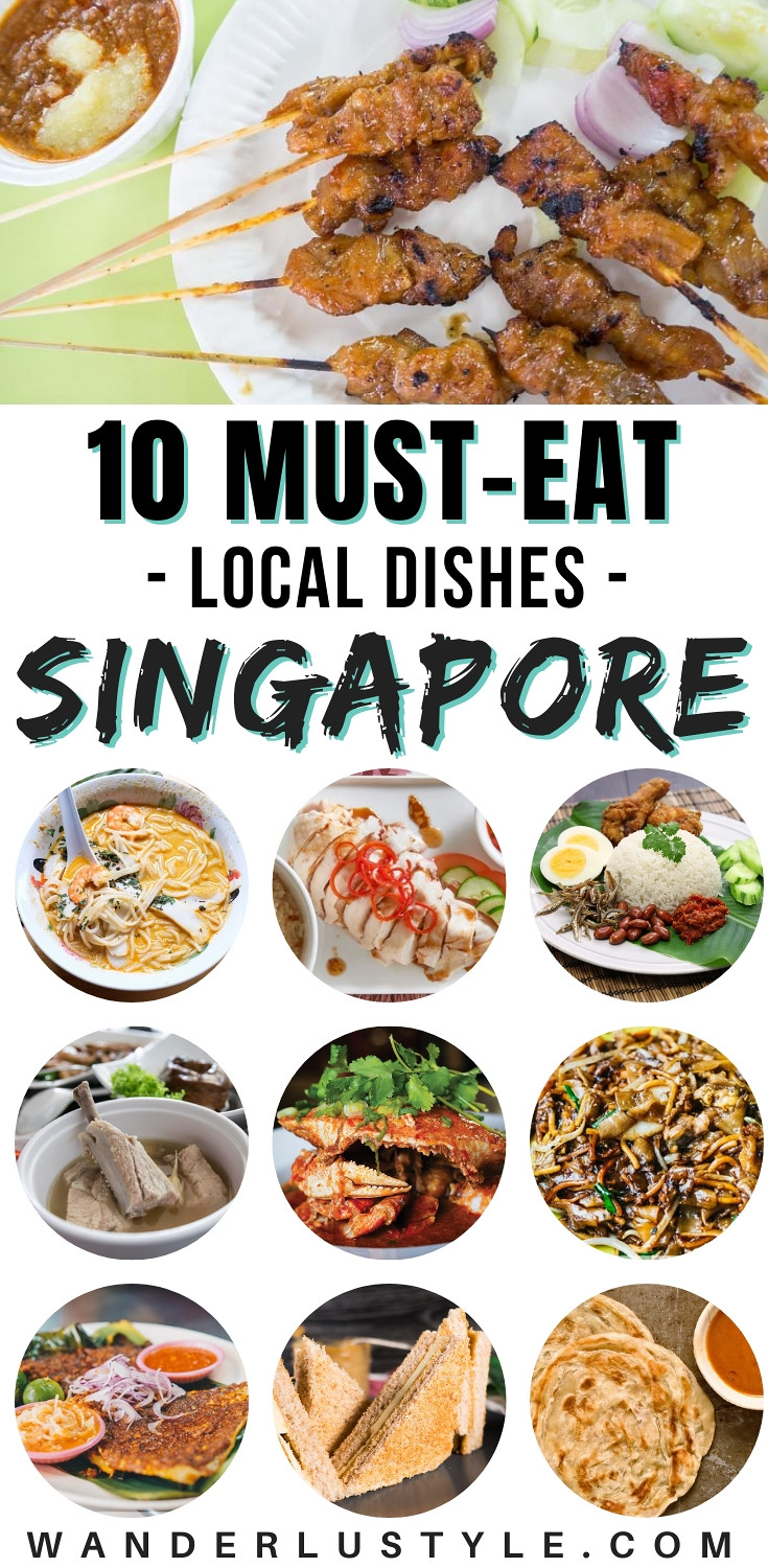 10 MUST-EAT LOCAL DISHES IN SINGAPORE - Singapore Travel, Singapore Foodie, Singapore Travel Guide, What to eat in Singapore, Food in Singapore, Singapore things to do | Wanderlustyle.com