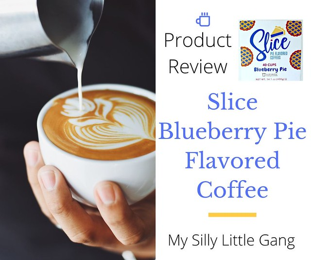 Slice Blueberry Pie Coffee Review #MySillyLittleGang