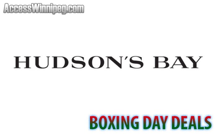 Hudson's Bay Boxing Day Warm Up Deals 2019