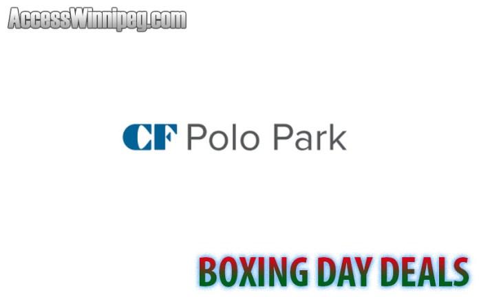 CF Polo Park Shopping Centre Boxing Day Deals 2019