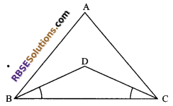 RBSE Solutions for Class 9 Maths Chapter 7 Congruence and Inequalities of Triangles Additional Questions 5
