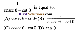 RBSE Solutions for Class 9 Maths Chapter 14 Trigonometric Ratios of Acute Angles Additional Questions 1