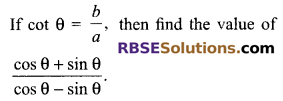 RBSE Solutions for Class 9 Maths Chapter 14 Trigonometric Ratios of Acute Angles Miscellaneous Exercise 22