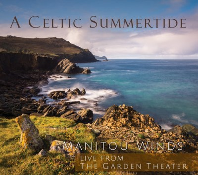 A Celtic Summertide - Manitou Winds CD