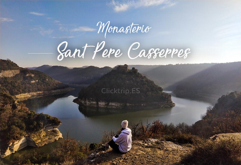 Ruta cómo llegar al Monasterio Sant Pere Casserres y Mirador del Ter_ClickTrip