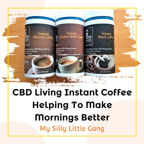 CBD Living Instant Coffee Helping To Make Mornings Better @CBDLiving #MySillyLittleGang