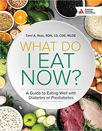 What Do I Eat Now? by Dietician Tami Ross ~ Book Review @tamirossrd @AmDiabetesBooks #MySillyLittleGang
