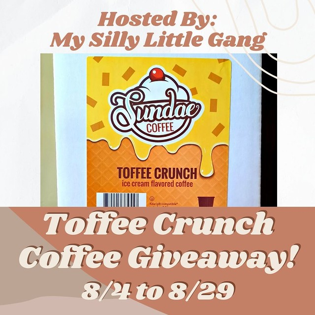 Toffee Crunch Coffee Giveaway ~ Ends 8/29 @tworiversco #MySillyLittleGang