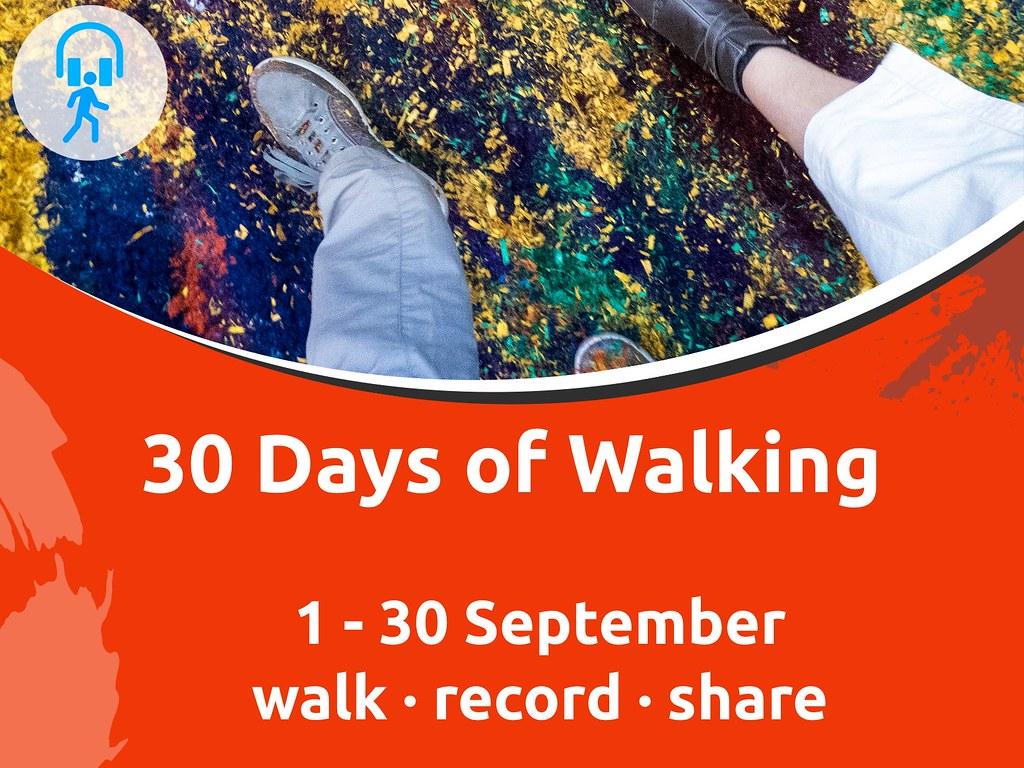 30 Days of Walking: Sound Walk September 2020