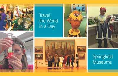 "Collage of photographs from inside of the Springfield Museums with a the words, ""Travel the World in the Day."""