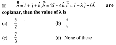 Maths MCQs for Class 12 with Answers Chapter 10 Vector Algebra Q61