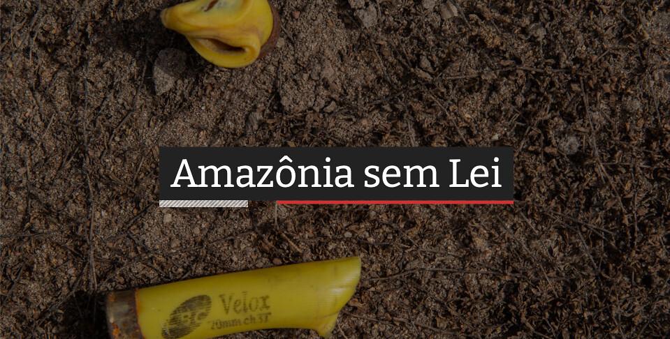 Amazônia sem Lei