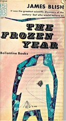 THE FROZEN YEAR by James Blish (aka Fallen Star). Ballantine 1957. 156 pages. Cover by Richard  Powers.