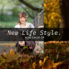 New Life Style with covid-19