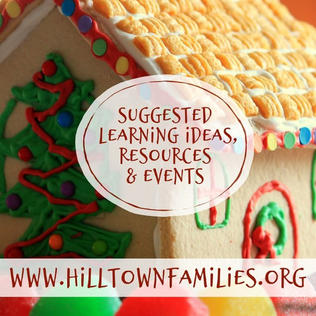 "Graphic with background of a gingerbread house with the words ""Suggested Learning Ideas, Resources & Events"" overlay."