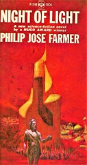 NIGHT OF LIGHT by Philip Jose Farmer. Berkley 1966. 160 pages.