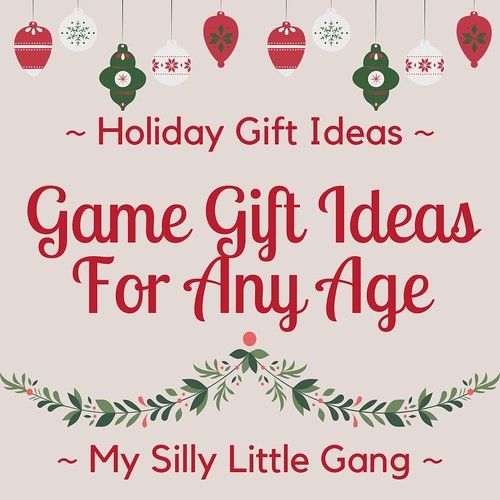 Game Gift Ideas For Any Age ~ Holiday Gift Ideas #MySillyLittleGang