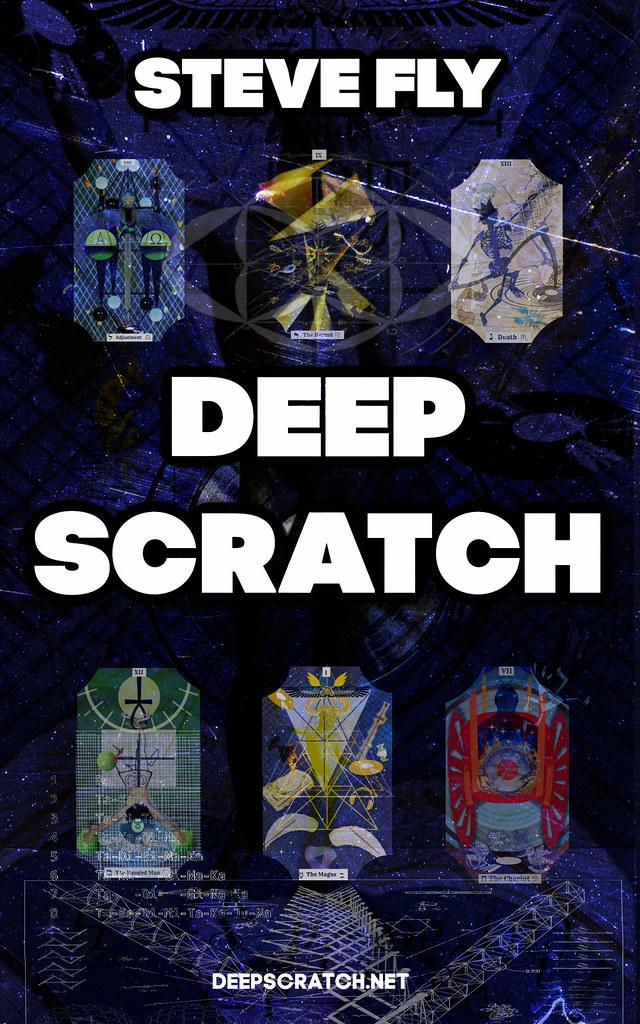 Deep Scratch - Steve Fly