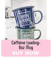 Caffeine Loading 8oz Mug #MySillyLittleGang