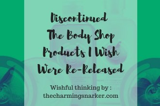 Discontinued The Body Shop Products I Wish Were Re-Released