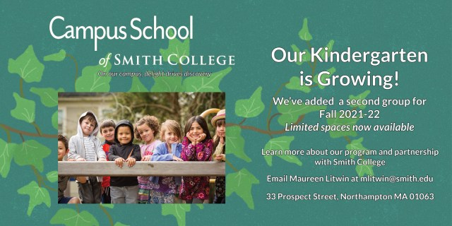 The Campus School in Northampton, MA, is pleased to announce that due to a growth in enrollment, they will be adding a second kindergarten class for the 2021-22 school year.
