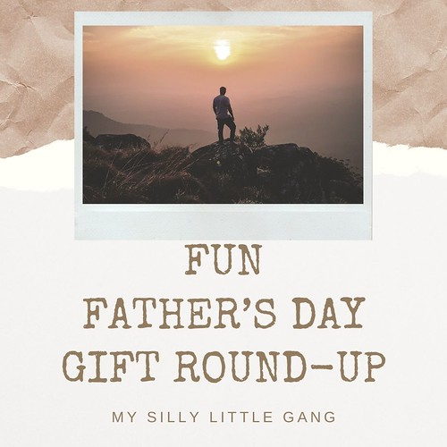 FUN Father's Day Gift Round-Up #MySillyLittleGang