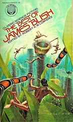 THE BEST OF JAMES BLISH edited by Robert A.W.Lowndes. (12 stories). Ballantine Books (1979). 358 pages. Cover by H.R.Van Dongen.