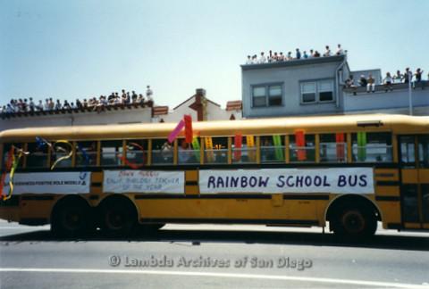 San Diego LGBT Pride Parade, July 1999: Rainbow School Bus Contingent Honoring Dawn Murray, California Biology Teacher of the Year