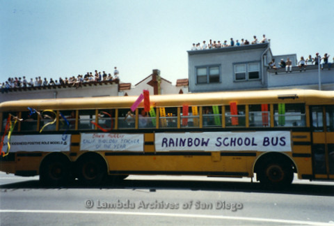 San Diego LGBT Pride Parade, July 1999: Rainbow School Bus Contingent Honoring Dawn Murray, California Biology Teacher of the Year