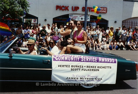1994 - San Diego LGBT Pride Parade: Contingent - Community Service Award Honorees - Vertez Burks (center sitting down in back seat) Scott Fulkerson (sitting above back seat left) Renee Richetts (sitting above back seat right) James Mitsuo Cua in Memoriam.