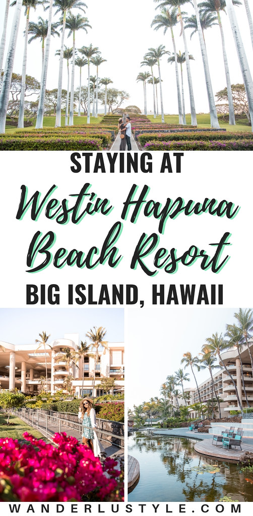 The Westin Hapuna Beach Resort Big Island Hawaii, Kailua Kona, Big Island Hotel, Big Island Luxury, Westin Hotel, Staying on the Big Island, Big Island Travel | Wanderlustyle.com