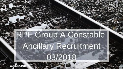 RPF Group A Constable Ancillary Recruitment 03_2018 (1)-min