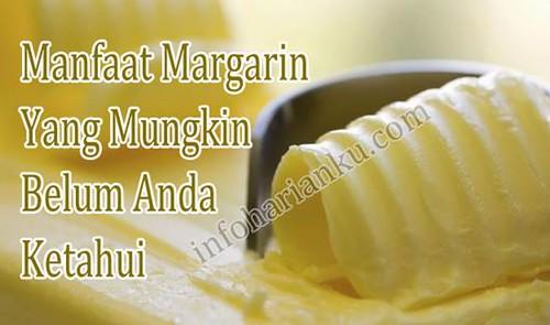 Manfaat Margarin Yang Mungkin Tidak Anda Ketahui Sebelumnya