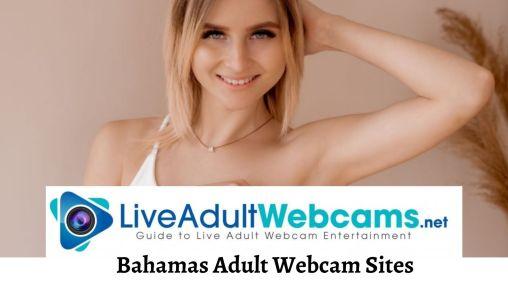 Bahamas Adult Webcam Sites