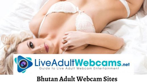 Bhutan Adult Webcam Sites