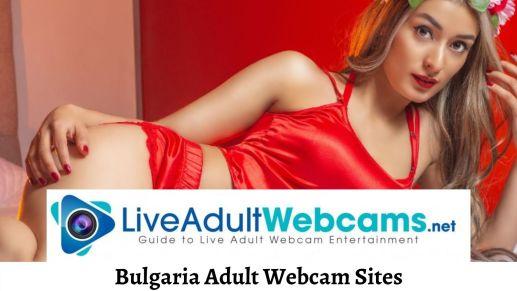 Bulgaria Adult Webcam Sites