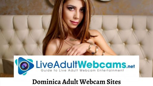 Dominica Adult Webcam Sites