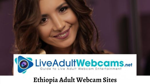 Ethiopia Adult Webcam Sites