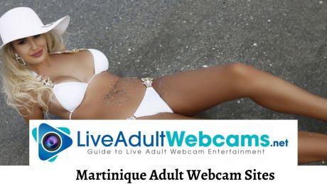 Martinique Adult Webcam Sites