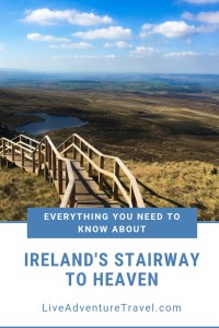 Ireland Stairway to Heaven Blog | Everything You Need To Know Parking, getting there, hike duration, fitness level, where to stay, where to eat etc... Things to do Ireland - Irish Hikes