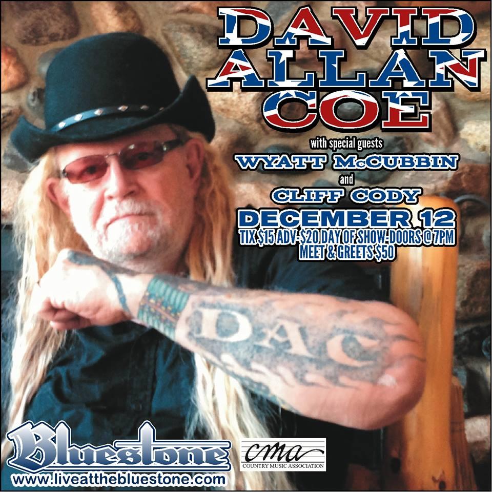 Upcoming Artist Series DAVID ALLAN COE The Bluestone
