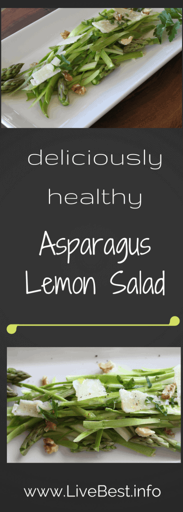 Asparagus Lemon Salad Recipe| This simple, raw salad is bursting with flavor and texture. Walnuts, lemon, Parmesan. Real food naturally. www.LiveBest.info