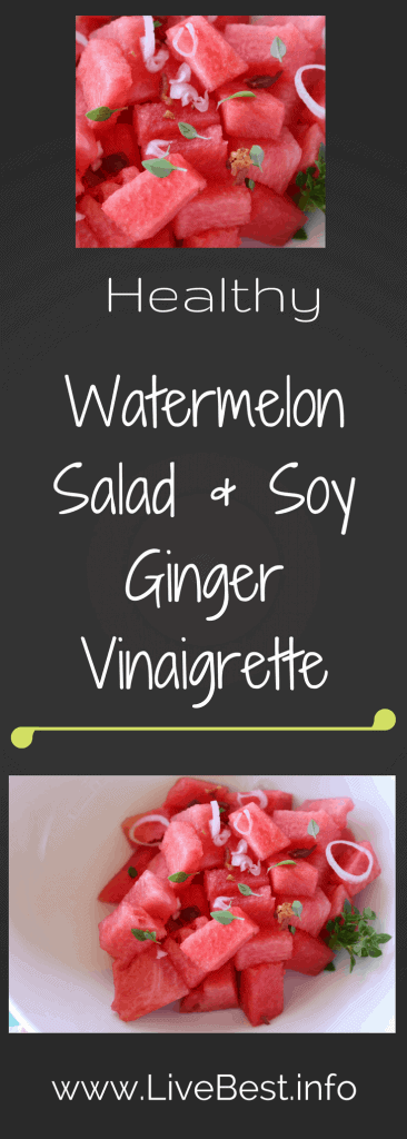 Watermelon Salad with Soy Ginger Vinaigrette | LOVE this refreshing, smoky, salty, sweet salad recipe. It hits all the right summer notes! www.LiveBest.info