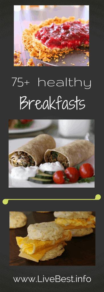 75 Healthy Breakfasts | Breakfast boosts brain power and energy. 75 dietitian approved breakfasts are ready to help you beat breakfast boredom. www.LiveBest.info