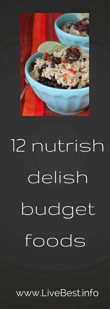 12 healthy foods to help your budget. Real foods that save money. www.LiveBest.info
