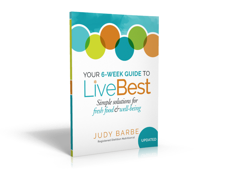 UPDATED! Your 6-Week Guide to LiveBest:  Simple Solutions for Fresh Food and Well-Being