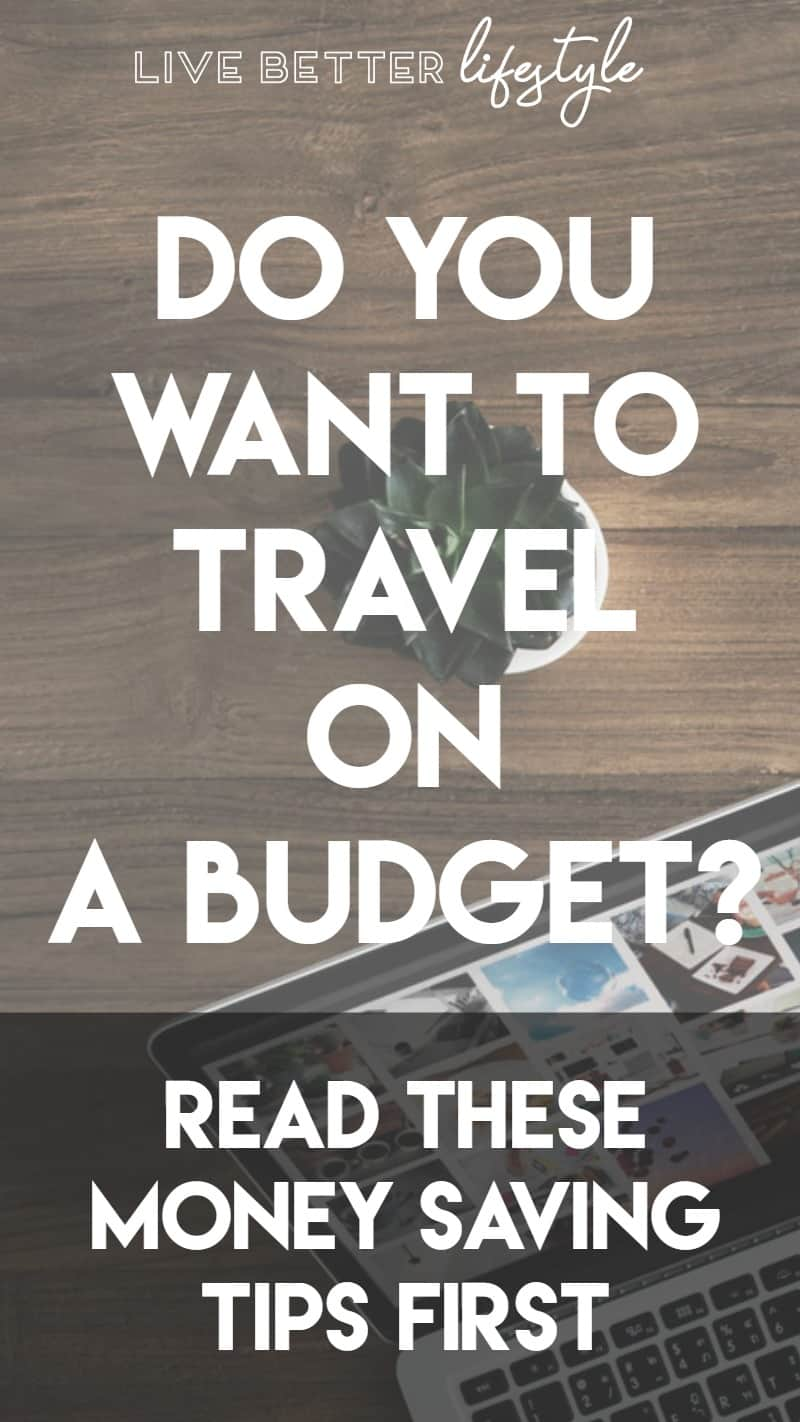 money saving tips for travel on a budget