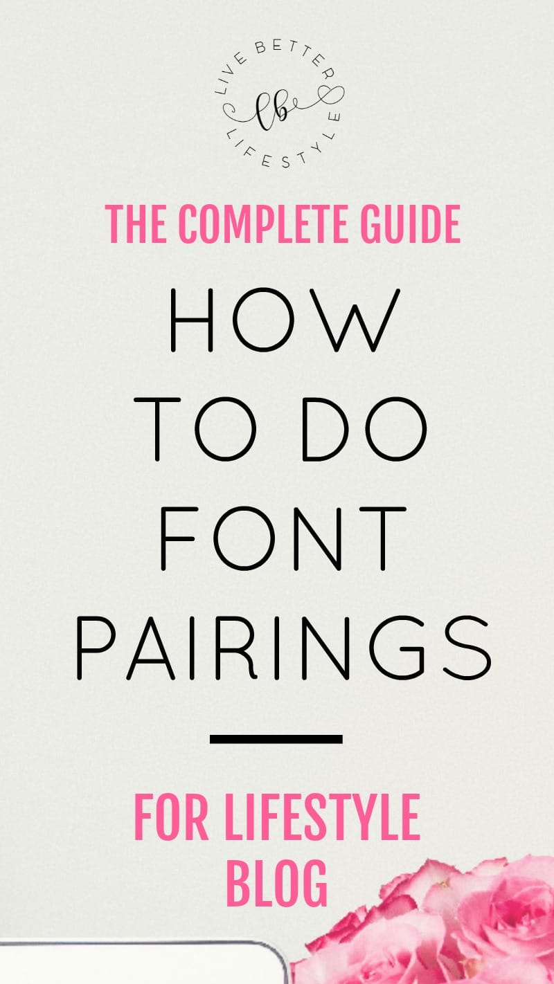 complete guide to font pairings for lifestyle blog